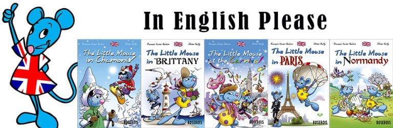 Les aventures de la Petite Souris en anglais
