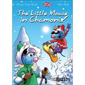The Little Mouse in Chamonix